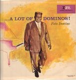 ...A Lot Of Dominos ! - Fats Domino