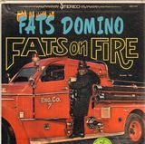 Fats On Fire - Fats Domino