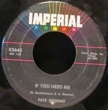 If You Need Me / Country Boy - Fats Domino