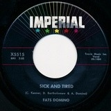Sick And Tired / No, No - Fats Domino