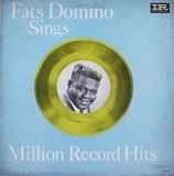 Sings Million Record Hits - Fats Domino