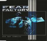 Dog Day Sunrise - Fear Factory