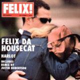 Harlot - Felix Da Housecat