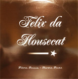Silver Screen Shower Scene - Felix Da Housecat