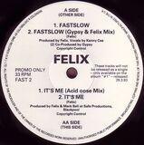 Fastslow - Felix