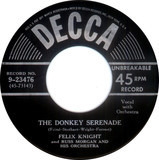 The Donkey Serenade - Felix Knight And Russ Morgan And His Orchestra