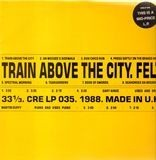 Train Above The City - Felt