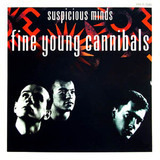 Suspicious Minds - Fine Young Cannibals