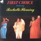 First Choice Featuring Rochelle Fleming - First Choice