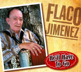 He'll Have to Go - Flaco Jimenez