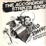 The Accordion Strikes Back - Flaco Jimenez & The Rockin' Tex Mex Band