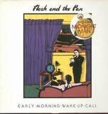 Early Morning Wake Up Call - Flash & The Pan
