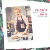 Collection - Flash & The Pan
