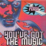 You've Got The Music - Flash