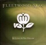 As Long As You Follow - Fleetwood Mac