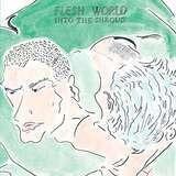 FLESH WORLD