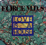 Love Is a House - Force MD's
