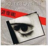 Say You Will - Foreigner