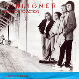 Reaction To Action - Foreigner
