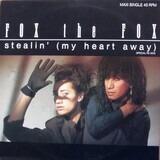 Stealin' (My Heart Away) (Special Re-Mix) - Fox The Fox