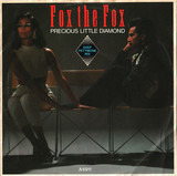 Precious Little Diamond (Shep Pettibone Mix) - Fox The Fox