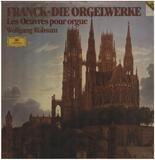 Die Orgelwerke; Wolfgang Rübsam - Franck