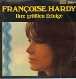 Ihre Größten Erfolge - Francoise Hardy