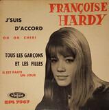 J'Suis D'Accord / Tous Les Garcons Et Les Filles - Françoise Hardy