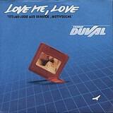 Love Me, Love - Frank Duval