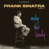 Sings For Only The Lonely - Frank Sinatra