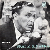 The Nearness Of You - Frank Sinatra