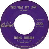 Nice 'N' Easy / This Was My Love - Frank Sinatra