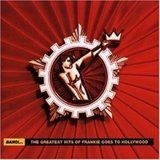 Bang!... The Greatest Hits Of Frankie Goes To Hollywood - Frankie Goes to Hollywood