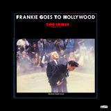Two Tribes (Annihilation) - Frankie Goes To Hollywood