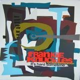 It's Hard Sometime - Frankie Knuckles Featuring Shelton Becton