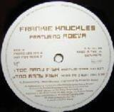 Too Many Fish - Frankie Knuckles
