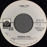 I Need You - Frankie Valli