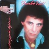 Lady Put the Light Out - Frankie Valli