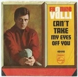 Can't Take My Eyes Off You / The Trouble With Me - Frankie Valli