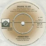 Swearin' To God - Frankie Valli