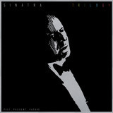 Trilogy: Past, Present & Future - Frank Sinatra