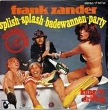 Splish-Splash-Badewannen-Party - Frank Zander