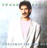 Broadway the Hard Way - Frank Zappa
