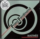 Matinée - Franz Ferdinand