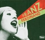 You Could Have It So Much Better (Limited Edition) - Franz Ferdinand