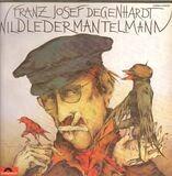 Wildledermantelmann - Franz Josef Degenhardt
