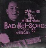 Zwischen Null Uhr Null Und Mitternacht: Baenkel-Songs 63 - Franz Josef Degenhardt