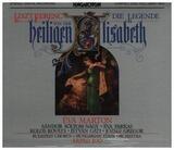 Die Legende von der heiligen Elisabeth - Franz Liszt