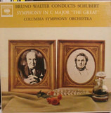 Symphony In C Major 'The Great' - Franz Schubert - Columbia Symphony Orchestra , Bruno Walter