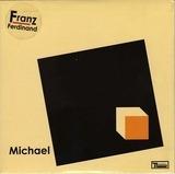 Michael - Franz Ferdinand